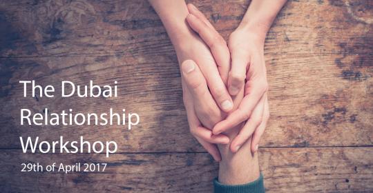 The Dubai Relationship Workshop, April 2017 – Dr Kennon Rider